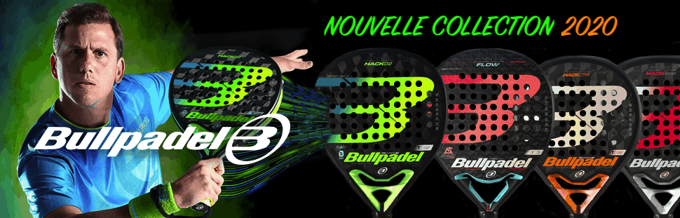 Nouvelle collection raquettes de padel Bullpadel 2020